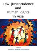 Law, Jurisprudence and Human Rights in Asia(2011)
