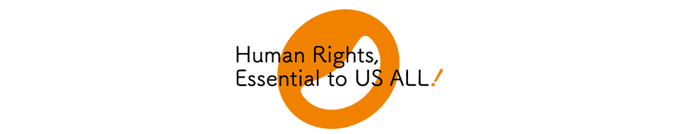 Human Rights, Essential to US ALL!