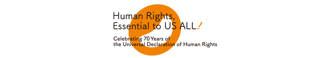 Human Rights, Essential to US ALL!Celebrating 70 Years of the Universal Declaration of Human Rights