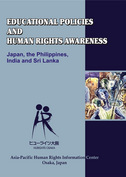 Educational Policies and Human Rights Awareness - Japan, India, the Philippines and Sri Lanka(2008)