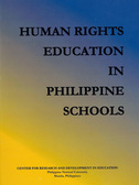 Human Rights Education in Philippine Schools: Analysis of Education Policies and Survey of Human Rights Awareness (2006)