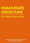 Human Rights Lesson Plans for Southeast Asian Schools (2003)